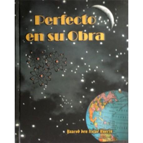 PERFECTO EN SU OBRA