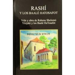 RASHÍ Y LOS BAALÉ TOSAFOT
