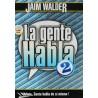 LA GENTE HABLA 2