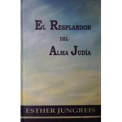 EL RESPLANDOR DEL ALMA JUDÍA