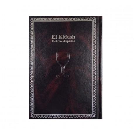 EL KIDUSH - rito sefaradi - hebreo español